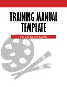 Trainer Manual Template by Create A 911 Manual Template 911trainer