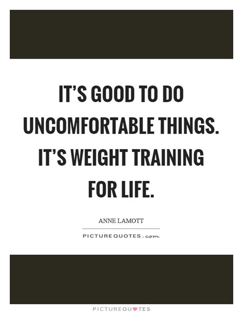 7 Things Its Okay For To Do by It S To Do Uncomfortable Things It S Weight