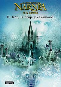 libro el leon la bruja los libros que te leen las cr 243 nicas de narnia el le 243 n la bruja y el armario