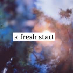 fresh start over quotes quotesgram