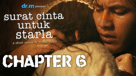 film surat cinta untuk starla youtube surat cinta untuk starla short movie chapter 6 youtube