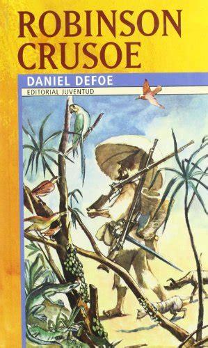 descargar pdf robinson crusoe classicos para la juventud youth classics libro de texto