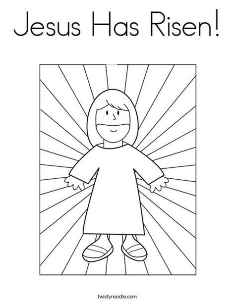 coloring pages jesus has risen jesus has risen coloring page twisty noodle