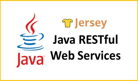 tutorial java jersey create simple java restful web services using jersey the