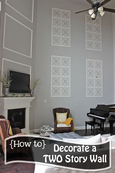 Decorating A Large Living Room With High Ceilings - how to decorate a two story wall what to do with those