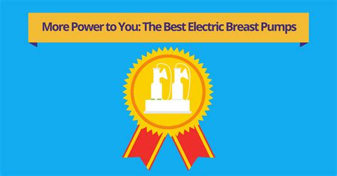 best electric breast the 5 best electric breast pumps for 2018 reviews