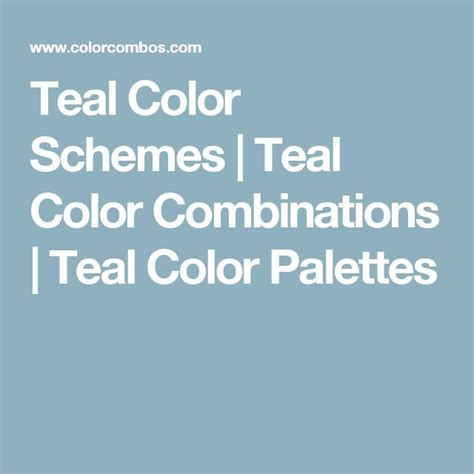 teal color combinations 17 best ideas about teal color schemes on