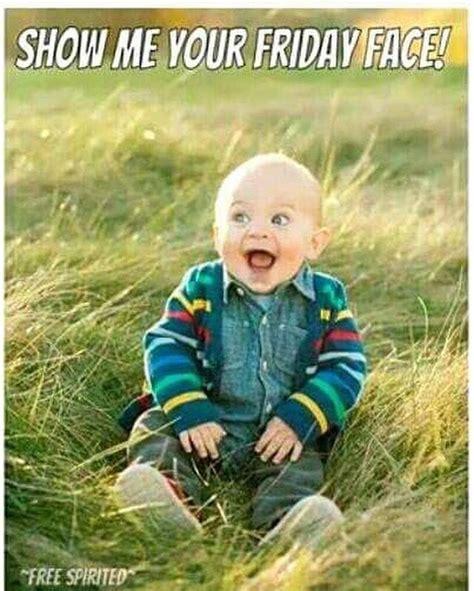 Friday X Two best 25 happy friday meme ideas on happy