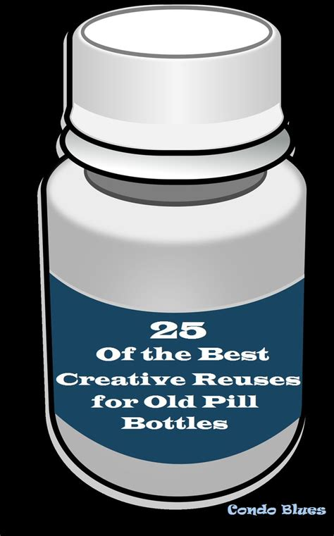 question what to craft with pill bottles 17 best ideas about medicine bottle crafts on pinterest