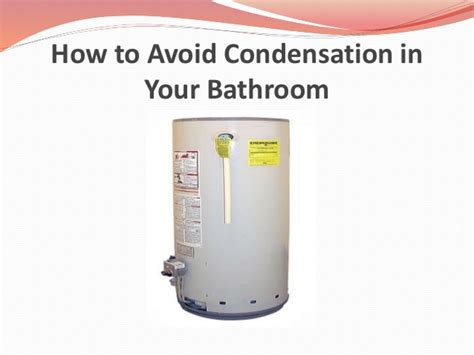 how to stop condensation on bathroom walls how to stop going to the bathroom at going to the