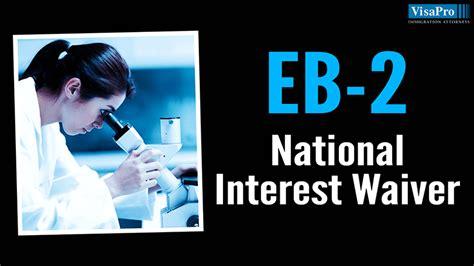 Eb 2 Niw Mba by Eb 2 National Interest Waiver Eb 2 Niw Green Card