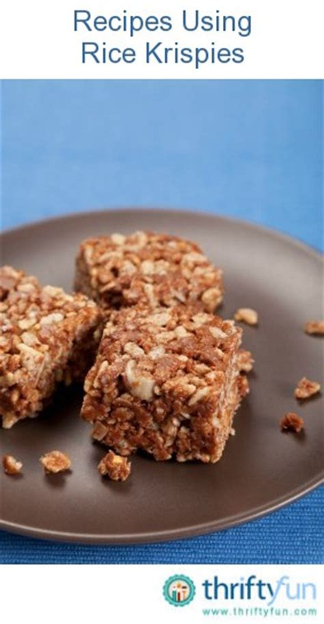 recipes using rice krispies thriftyfun