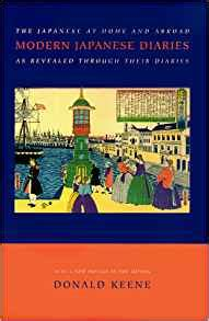 Compiled And Edited By Donald Keene Anthology Of Japanese Literature modern japanese diaries 9780231114431 donald keene books