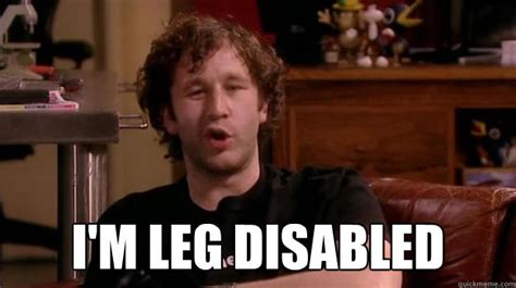 Disabled Meme - i m leg disabled it crowd quickmeme