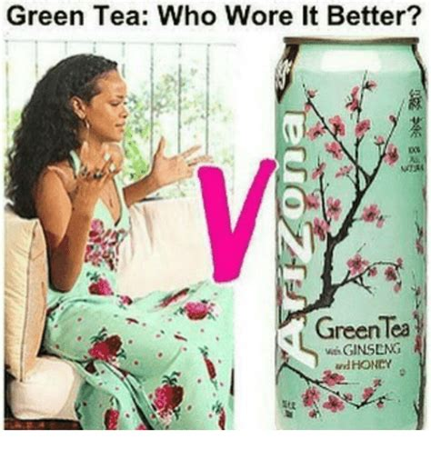 Green Tea Meme - green tea who wore better green lea ginseng meme on sizzle