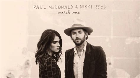 love is the best part lyrics nikki reed paul mcdonald nikki reed quot watch me quot i m not falling
