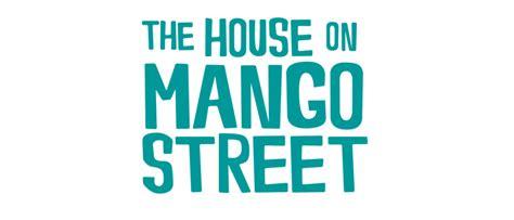 the house on mango street a house on mango street anuvrat info