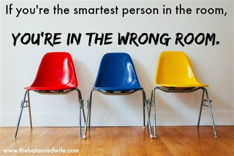 the smartest in the room if you re the smartest person in the room