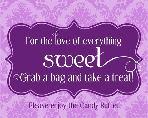 Saying For Candy Buffet Table Wedding Ideas Pinterest Wedding Buffet Sayings