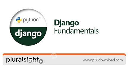 django intermediate tutorial pluralsight django fundamentals a2z p30 download full