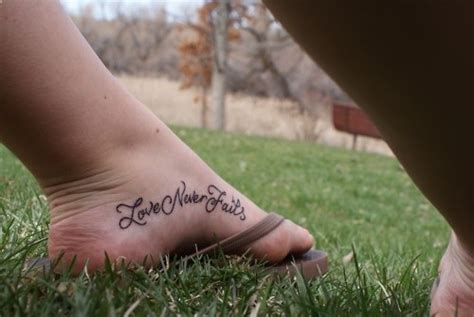 tattoo foot fail love never fails foot tattoo want this somewhere on me