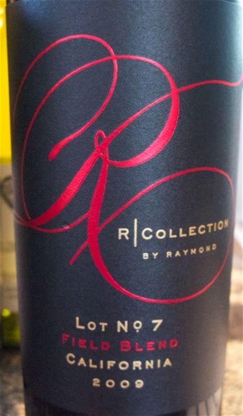 2009 raymond vineyard cellar r collection lot 7 field