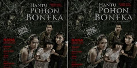 bioskop keren legend hantu pohon boneka siap meneror bioskop merdeka com