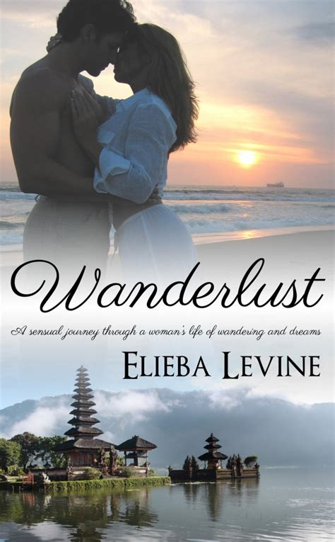 Book Tours by Elieba Levine Author Of Wanderlust On Tourpremier