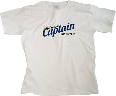 T Shirtkaos I M The Captain captain shirt t shirt design database