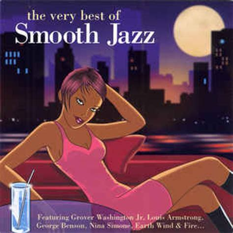 best of jazz various the best of smooth jazz cd at discogs