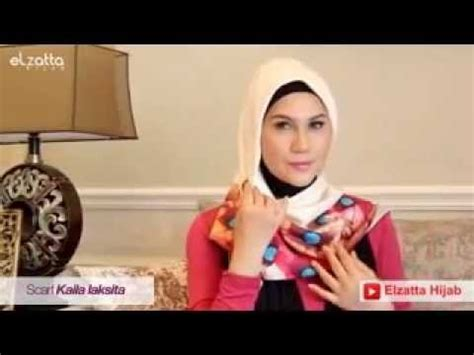tutorial berhijab ala elzatta hijab tutorial ala marini zumarnis part 5 youtube