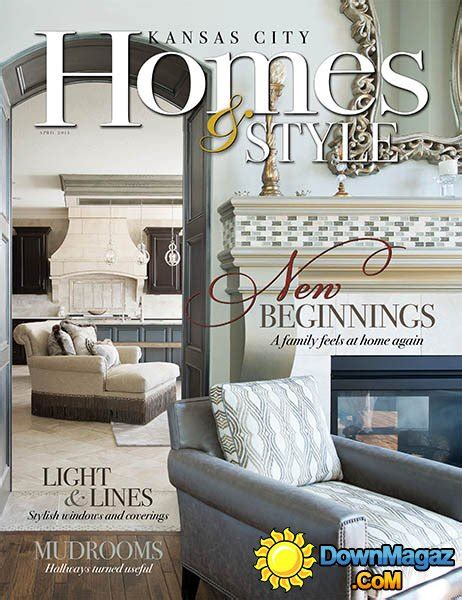 kansas city home design magazine kansas city homes style april 2015 187 download pdf