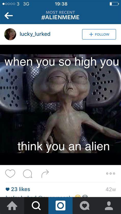 Your Meme Aliens