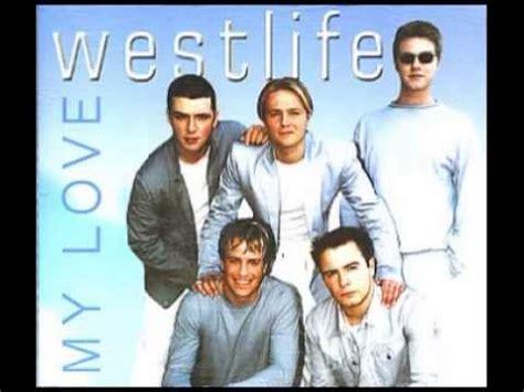 download mp3 gratis westlife westlife song mp3 my love youtube