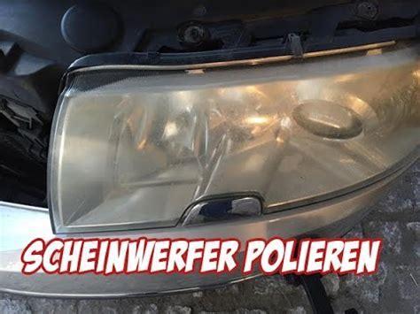 Auto Polieren Anleitung Sonax by Matte Scheinwerfer Wieder Auf Vordermann Bringen Polie