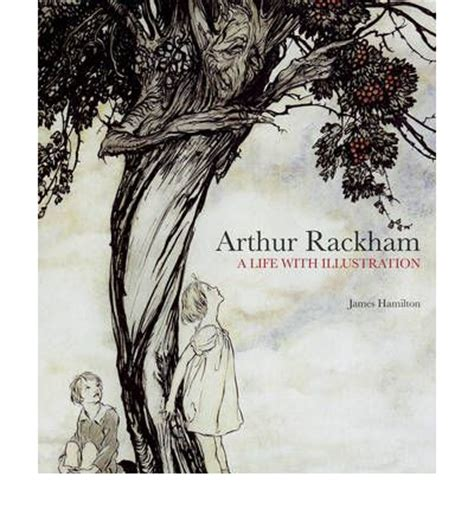 arthur rackham a life 1862058946 arthur rackham a life with illustration james hamilton 9781862058941