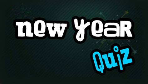 quizzes for new year happy new year quiz quizzes for mocomi