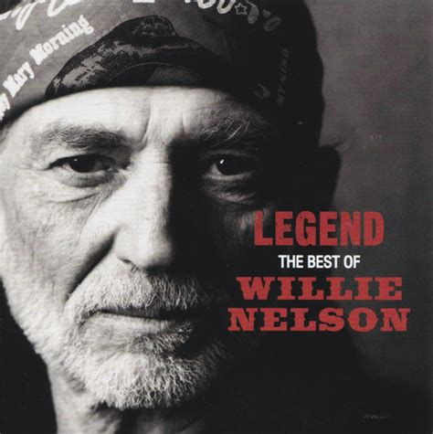 the best of legend willie nelson legend the best of willie nelson cd at