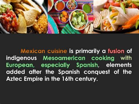 food timeline mexican and texmex food history mexico brief history and culture