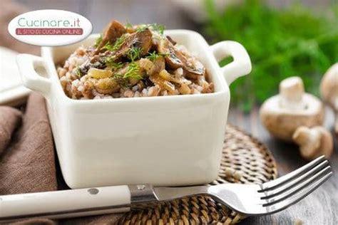 cucinare il grano saraceno grano saraceno ai funghi cucinare it