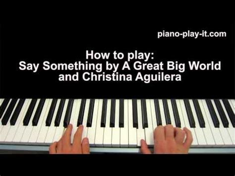 say something keyboard tutorial easy how to play say something on piano