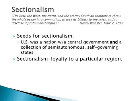 Sectionalism Definition For by Sectionalism Slide Show