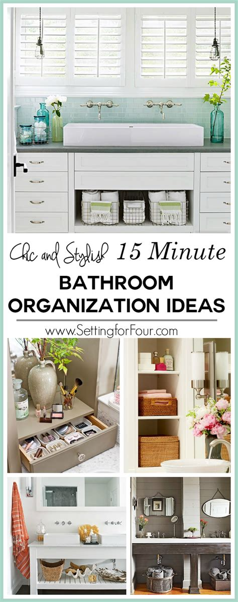 Organizing Bathroom Ideas by 15 Minute Bathroom Organization Tips Setting For Four