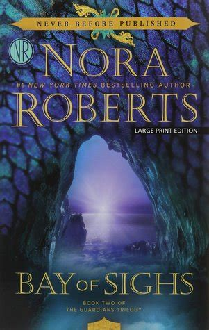 bay of sighs guardians trilogy books bay of sighs the guardians trilogy 2 by nora