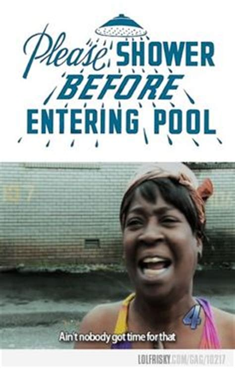 don t nobody go in the bathroom 1000 images about ain t nobody got time for that on pinterest memes brown and jesus