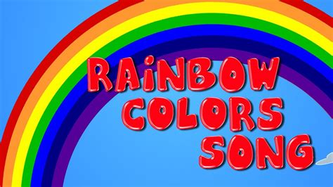 what are the colors in the rainbow the rainbow colors song songs for learn colors