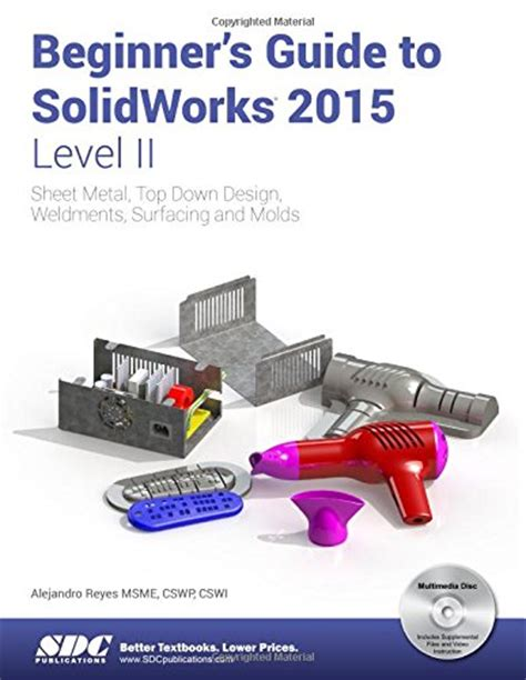 beginner s guide to zbrush books beginner s guide to solidworks 2015 level ii cadinfo net