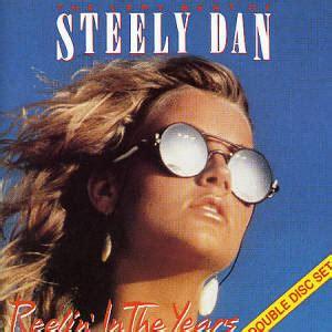 best of steely dan the best of steely dan reelin in the years