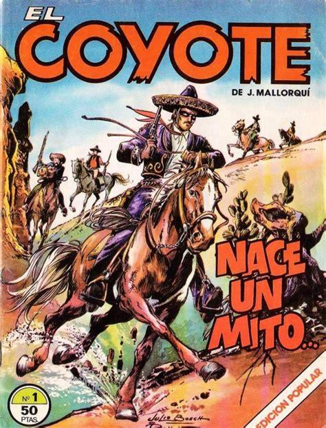 el conquistador vol 2 el coyote volume comic vine