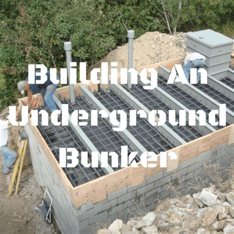 how to build underground house building an underground bunker surviveuk